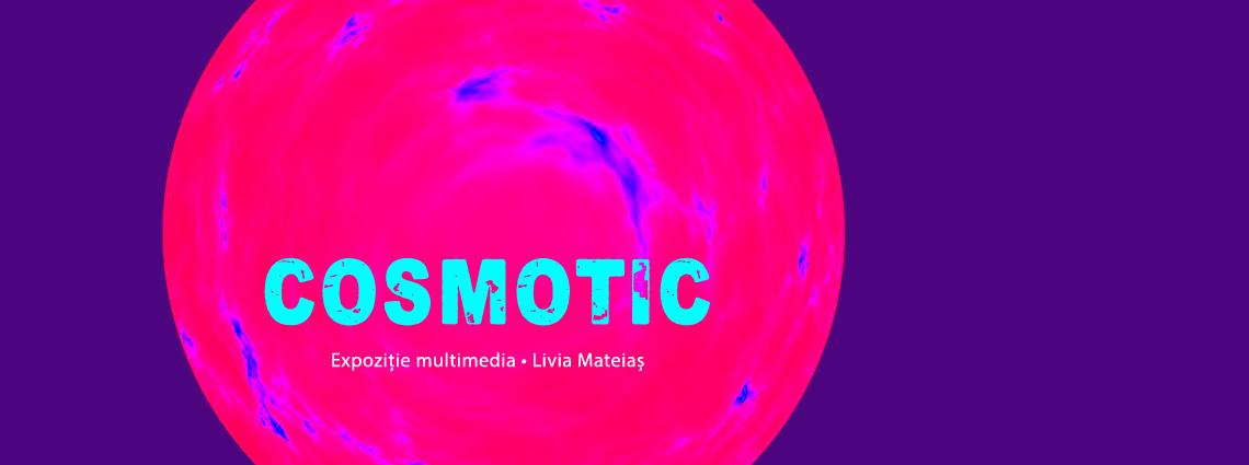 Cosmotic – un nou exercițiu plastic găzduit de galeria Pygmalion